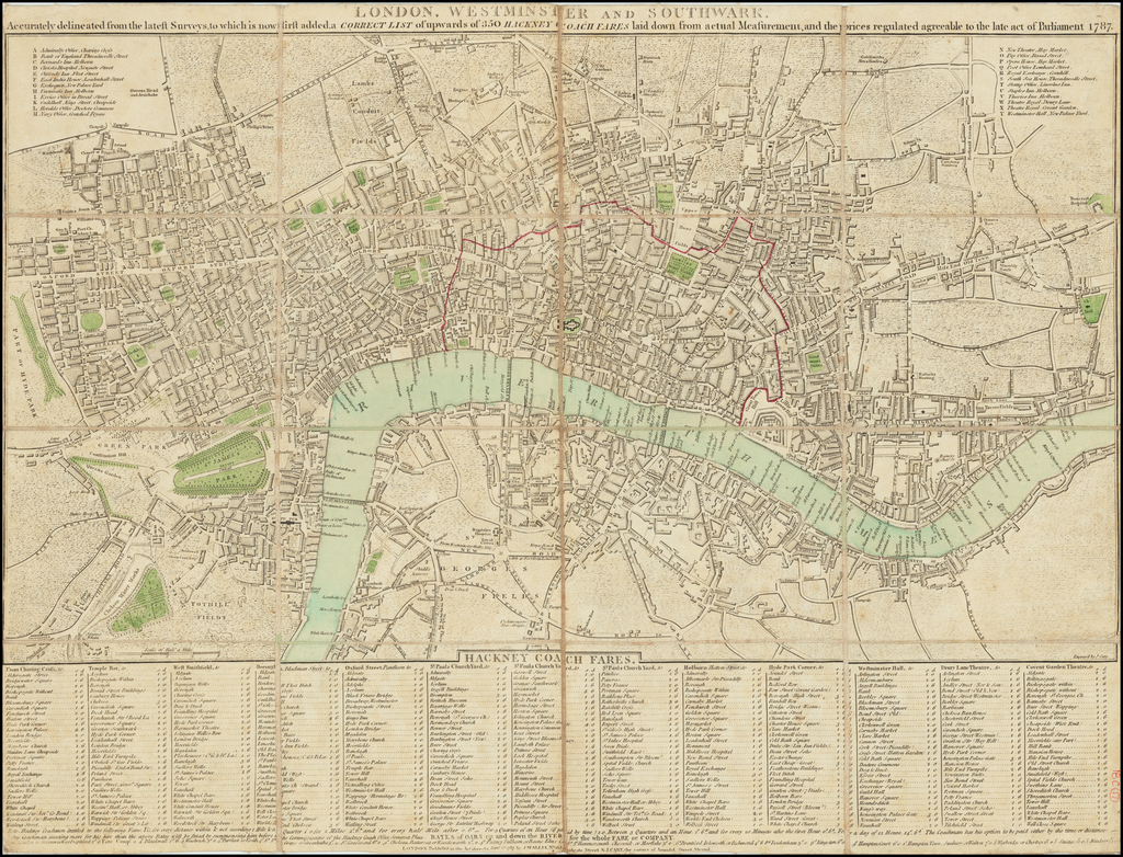 London, Westminster and Southwark, Accurately delineated from the latest Surveys, to which is now first added a Correct List of upwards of 350 Hackney Coach Fares laid down from actual Measurement, and the prices regulated agreeable to the late act of Parliament 1787 By John Cary  &  John Wallis