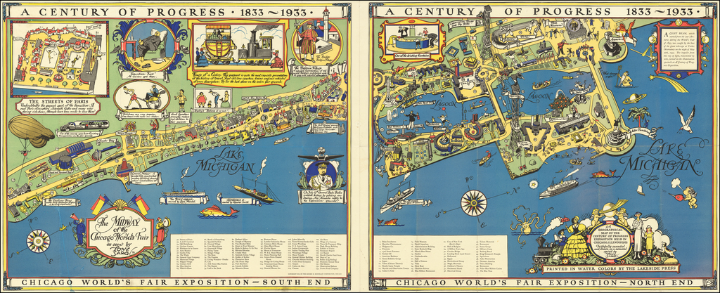 A Geographical Map of the Century of Progress Exposition Held in Chicago, Illinois 1933 Faithfully executed and drawn in a carnival spirit by Tony Sart '33 By Tony Sarg