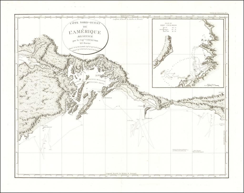 [Anchorage, Valdez and Prince William Sound]  Cote Nord-Ouest De L'Amerique Reconnue par le Cape. Vancouver VI. Partie . . .  By Capt. George Vancouver
