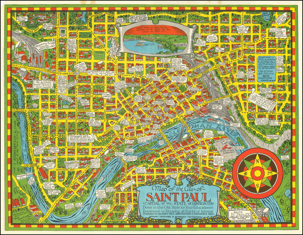 Map of the City of Saint Paul Capital of the State of Minnesota Done in the Old Style for Your Education and Enjoyment -- Showing all Points of Interest . . . .1931 By Richard H. Burbank