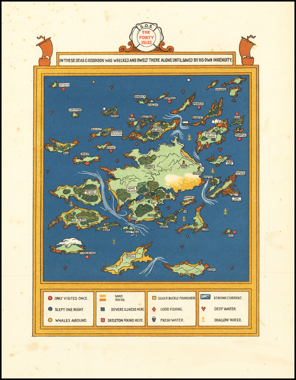 The Forty Isles -- In These Seas G Robinson Was Wrecked And Dwelt There Alone Until Saved By His Own Integrity By Gilbert Anthony Pownall