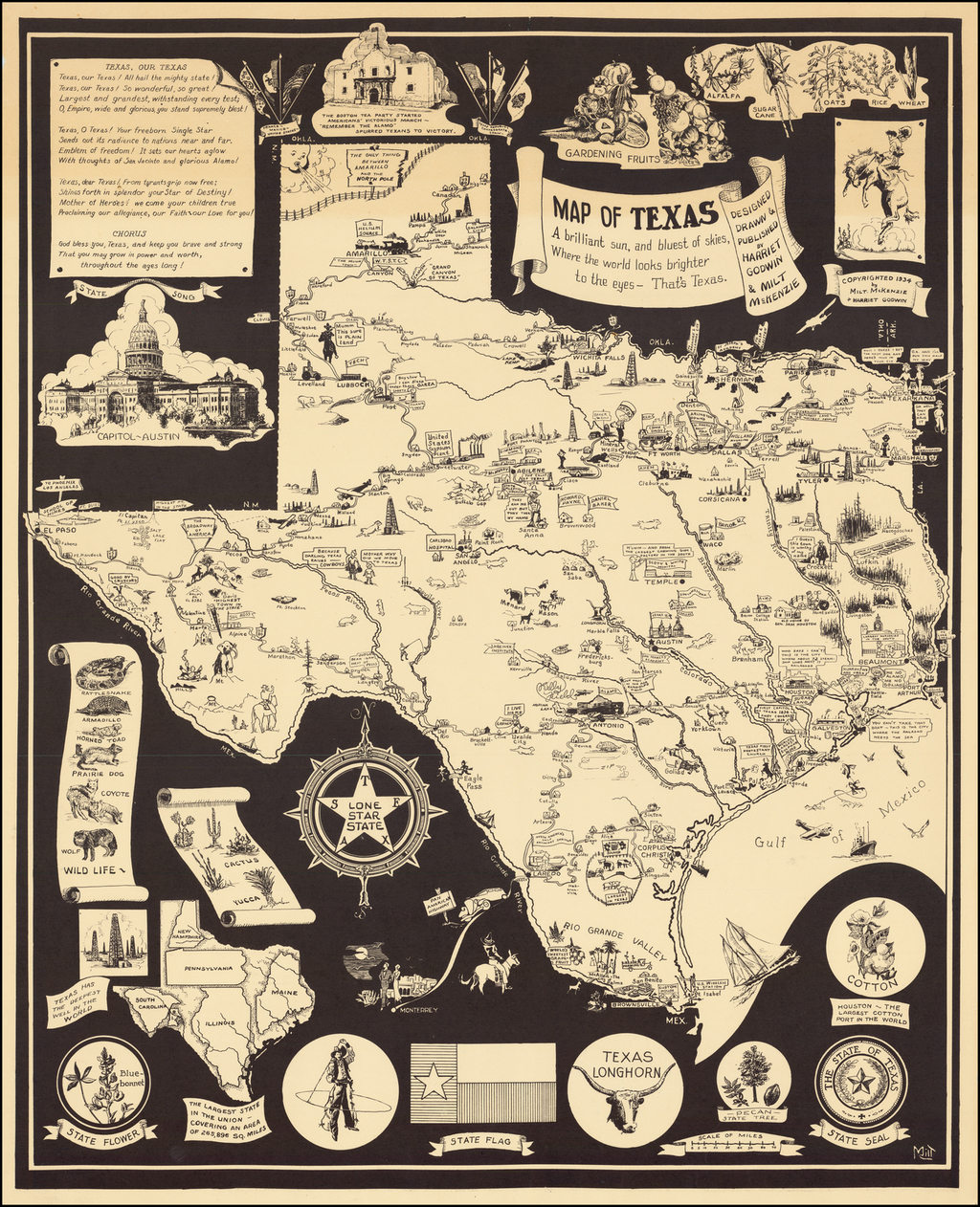 Map of Texas   A brilliant sun, and bluest skies, Where the world looks brighter to the eyes -- That's Texas. By Harriet Godwin  &  Milt McKenzie