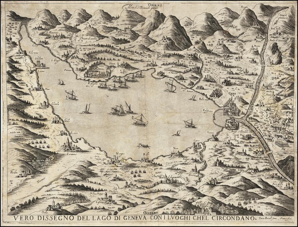 Vero Dissegno Del Lago Di Geneva Con i Luoghi Chel Circondao  By Giacomo Franco  &  Lucca Bertelli