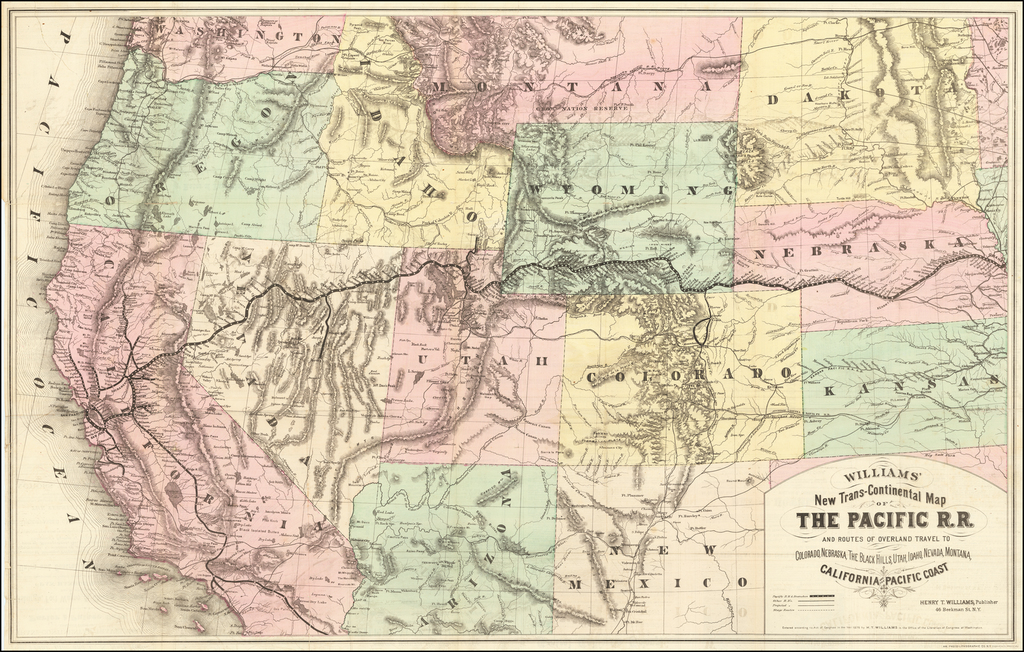 Williams New Trans-Continental Map of The Pacific R.R. and Routes of Overland Travel To Colorado, Nebraska, The Black Hills, Utah, Idaho, Nevada, Montana California and the Pacific Coast . . . 1876    By Henry T. Williams
