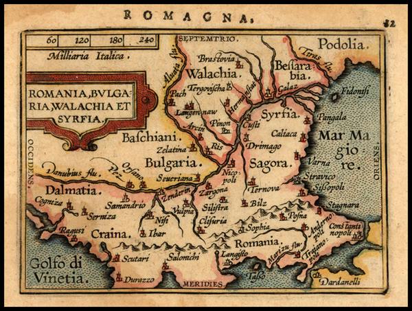 72-Romania, Balkans and Turkey Map By Abraham Ortelius / Johannes Baptista Vrients