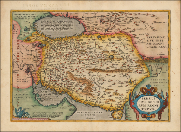 7-Central Asia & Caucasus, Middle East and Persia Map By Abraham Ortelius