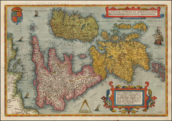52-British Isles, England, Scotland, Ireland and Wales Map By Abraham Ortelius