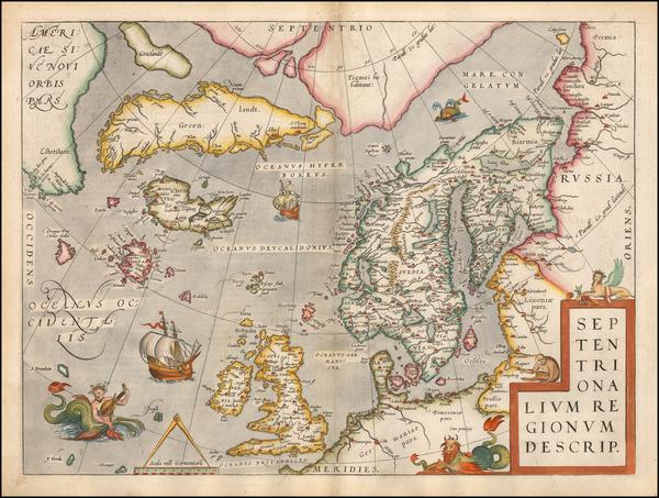 9-Atlantic Ocean, British Isles and Scandinavia Map By Abraham Ortelius