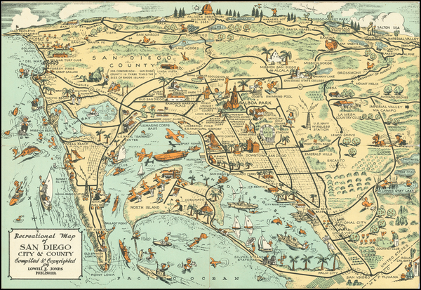 Pictorial Maps and San Diego Map By Lowell E. Jones