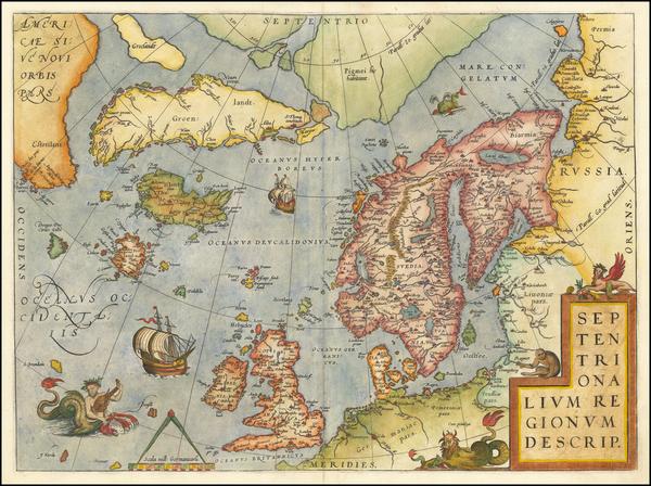 67-Atlantic Ocean, British Isles and Scandinavia Map By Abraham Ortelius