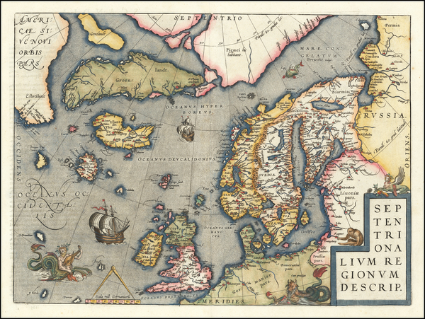 43-Atlantic Ocean, British Isles, Scandinavia and Balearic Islands Map By Abraham Ortelius