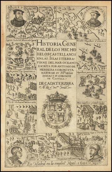 0-Mexico, Cuba, Argentina, Chile, Spain and Title Pages Map By Antonio de Herrera y Tordesillas