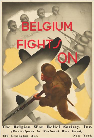 84-Belgium and World War II Map By Belgian War Relief Society / Renee Sturbelle