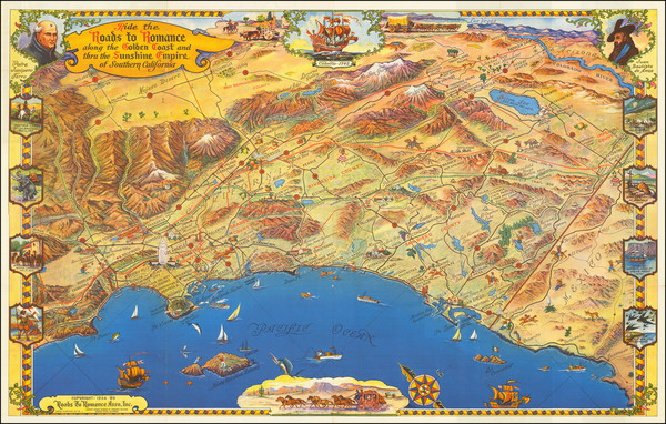 60-Pictorial Maps, California and Los Angeles Map By Roads To Romance Inc.