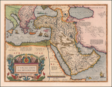 Turkey, Mediterranean, Middle East, Arabian Peninsula and Turkey & Asia Minor Map By Abraham Ortelius