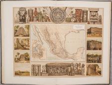 Mexico, Atlases and RBMS FAIR 2021 Map By Antonio Garcia y Cubas / Debray Sucessores