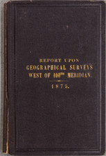 Midwest, Southwest, Pacific Northwest, Rare Books and Geological Map By George M. Wheeler