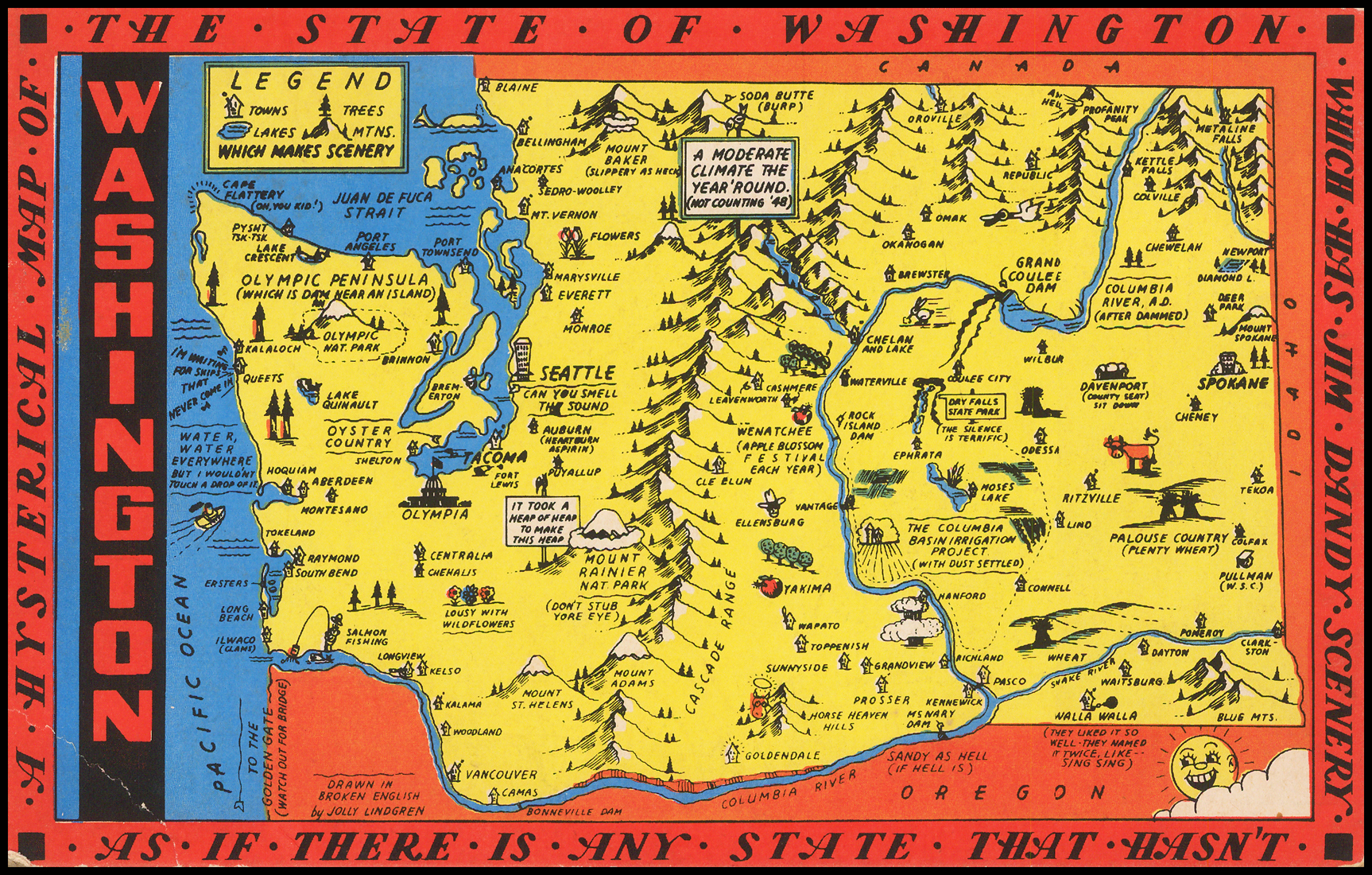 A Hysterical Map Of The State of Washington - Which Has Jim ... on topography of states, unification of states, blank map states, region of states, painting of states, 4 corners states, midwest region states, chart of states, death penalty states, products of states, poster of states, globe of states, mississippi river states, atlas of states, latin america states, coat of arms of states, new jersey states, latitude of states, mid west states,