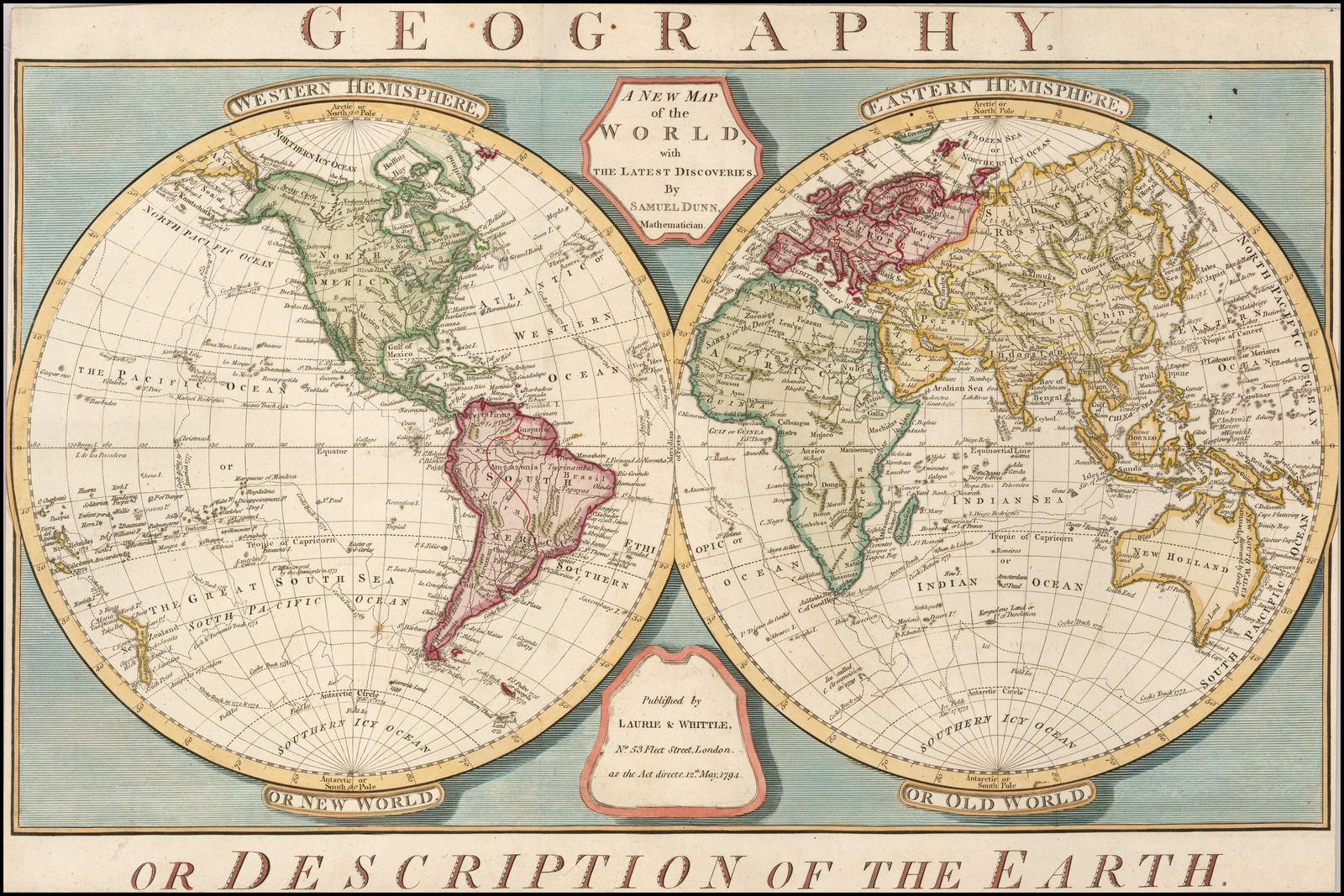 The New Map Of The World.A New Map Of The World With The Latest Discoveries By Samuel Dunn
