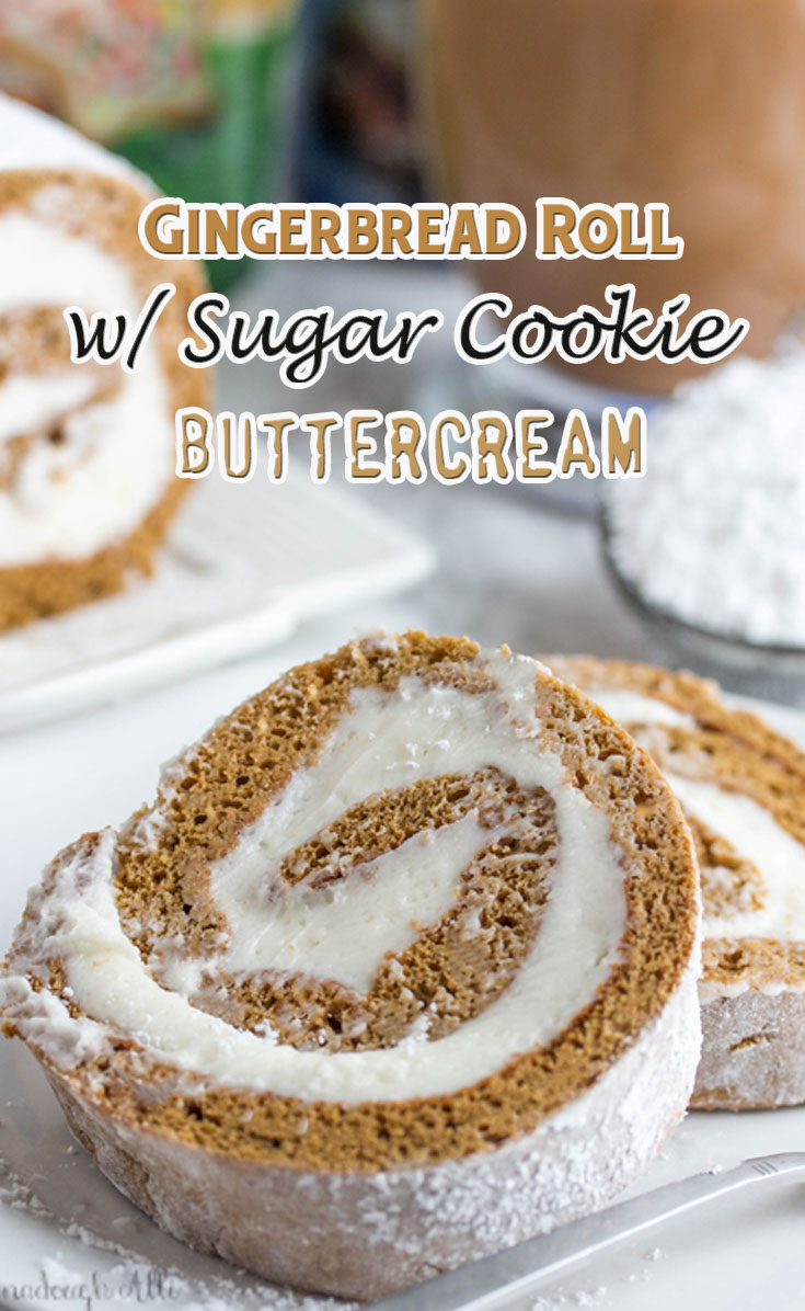 Gingerbread Roll With Sugar Cookie Buttercream