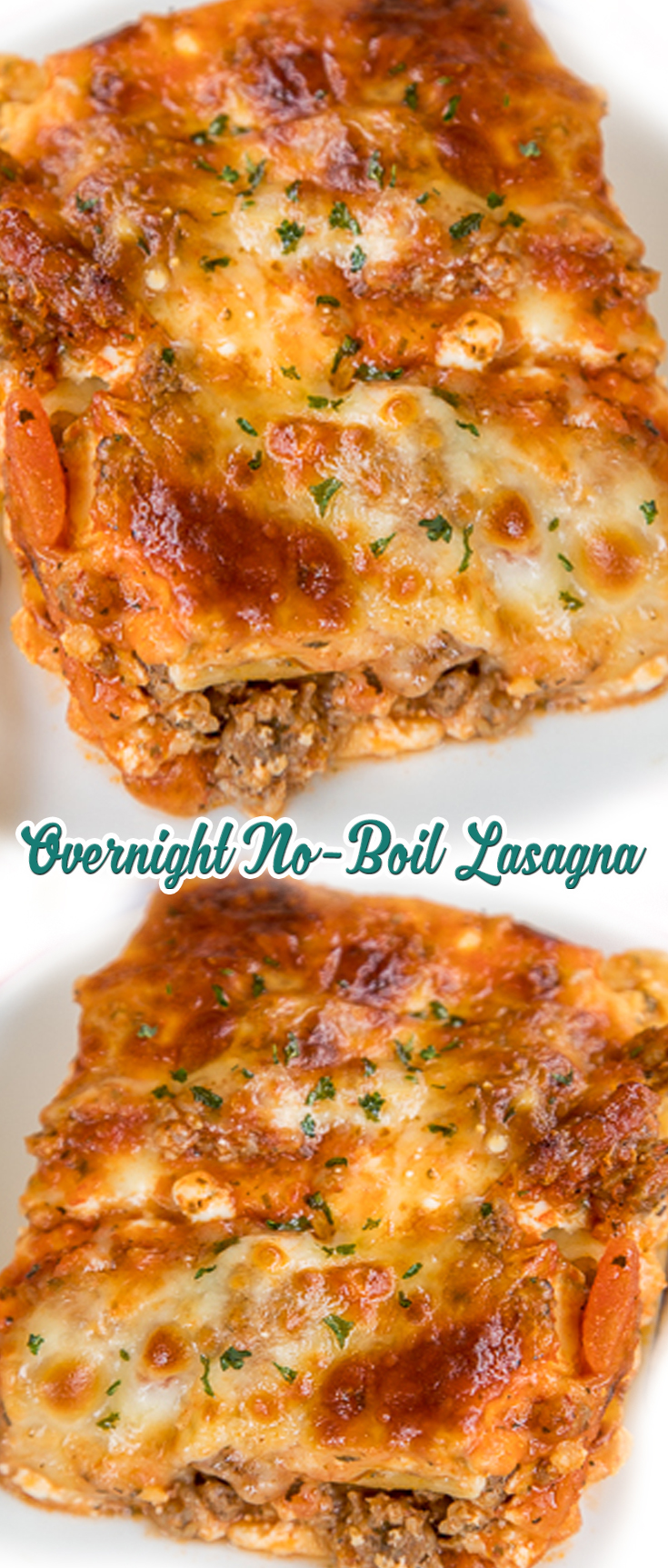 Overnight No Boil Lasagna