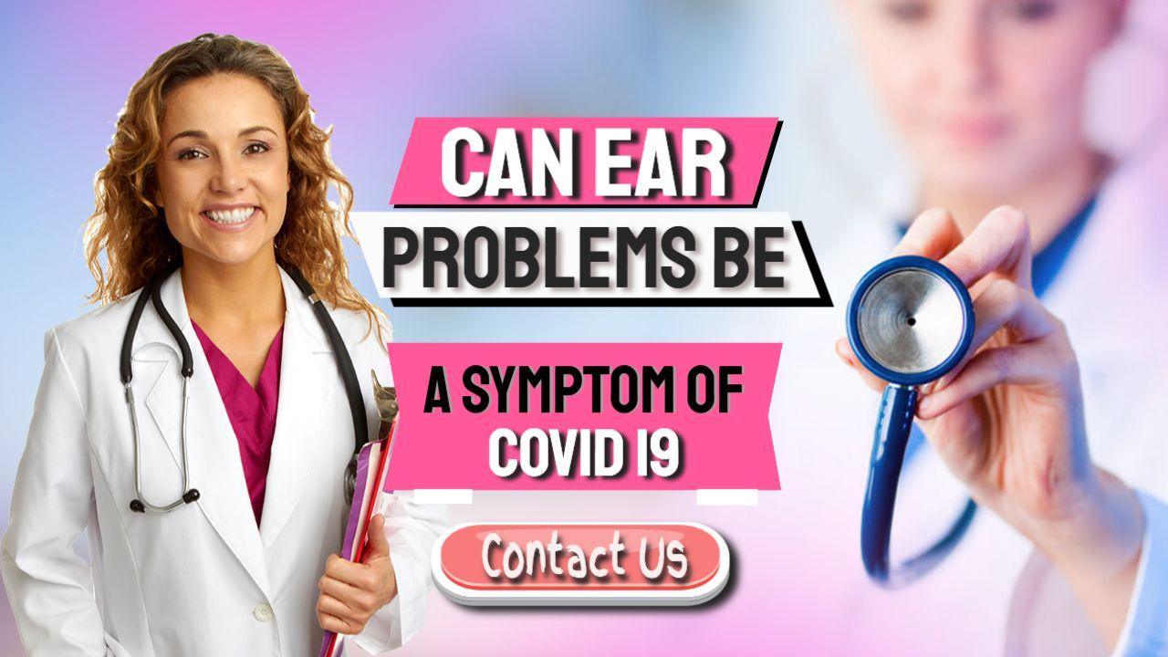 COVID-19 Linked To Tinnitus