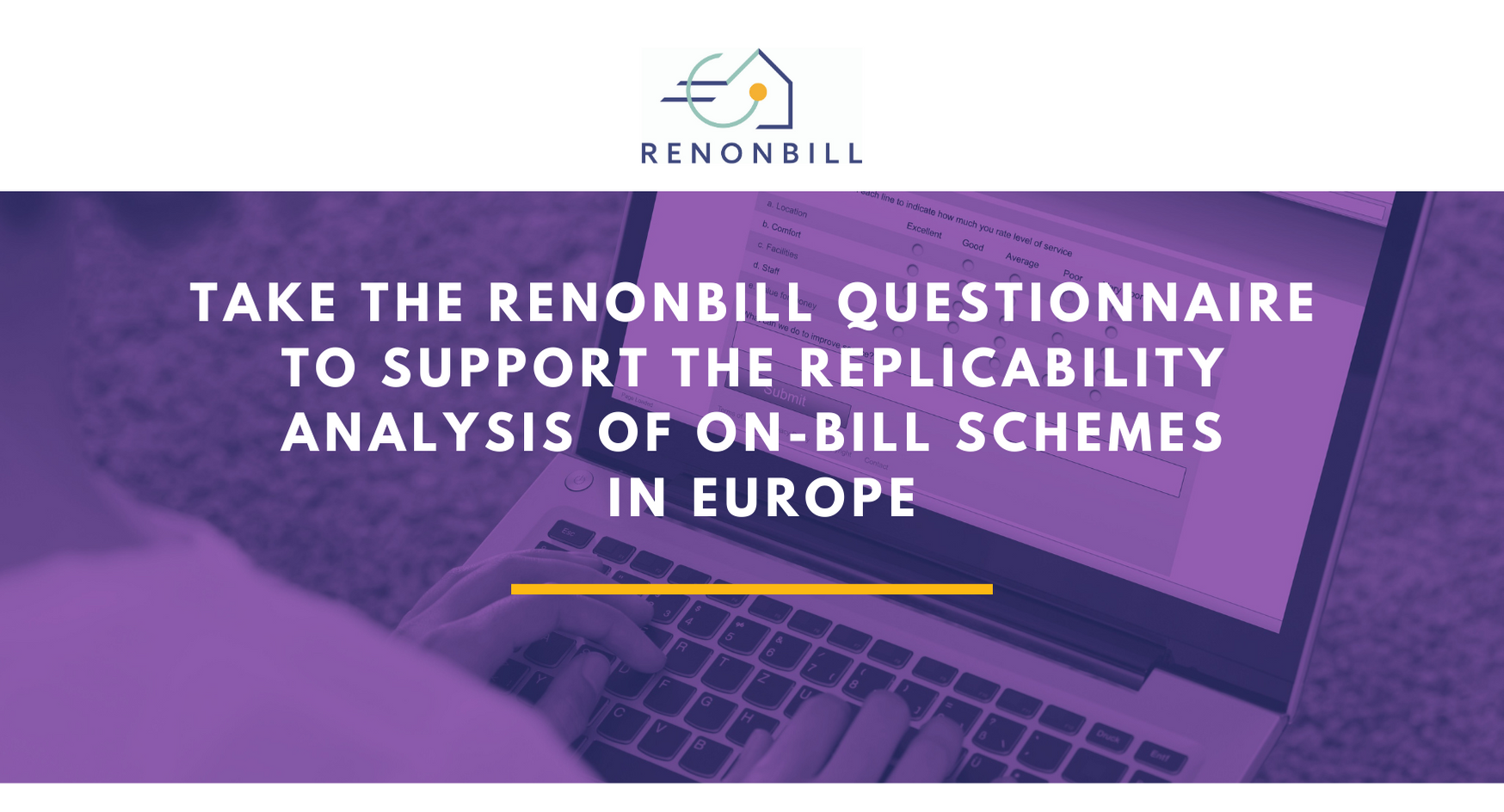 There is still time to fill in the questionnaire to help RenOnBill support the replicability of on-bill schemes in Europe!
