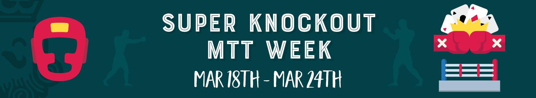 Super knockout mtt week %28870 x 160%29 2x