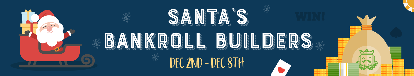 Santa's bankroll builders   dashboard %28870 x 160%29