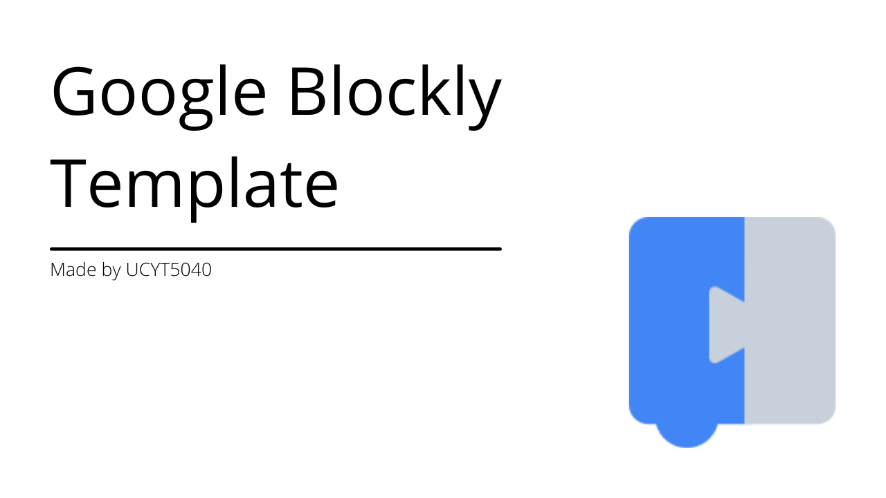 Google Blockly Template