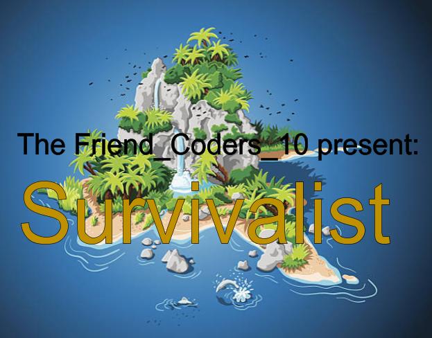 Survivalist [JAM]
