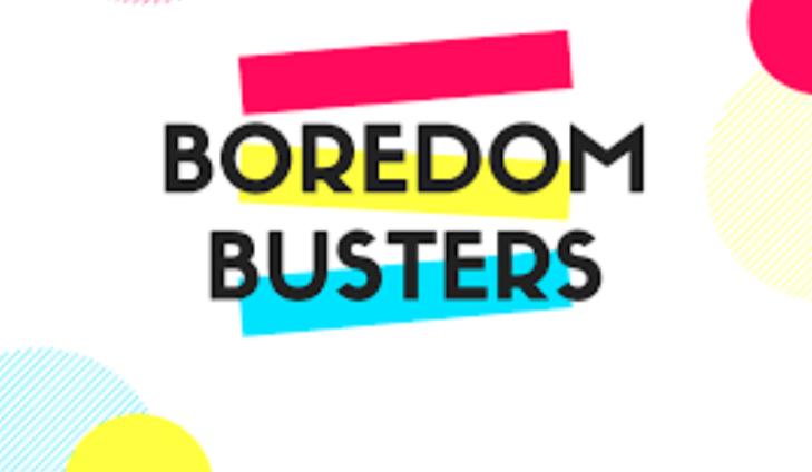 Boredom Buster