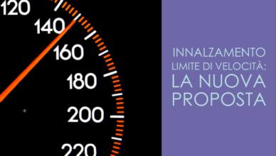 Innalzamento limite di velocità: la nuova proposta