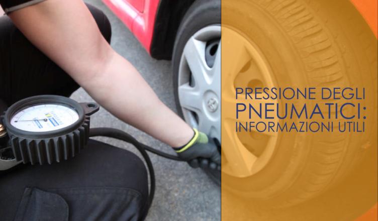 Pressione degli pneumatici: informazioni utili