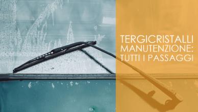 Tergicristalli manutenzione