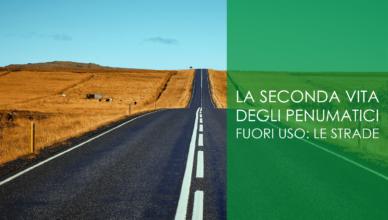 La seconda vita degli pneumatici fuori uso: la strada