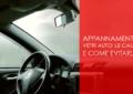 appannamento vetri auto: le cause e come evitarlo