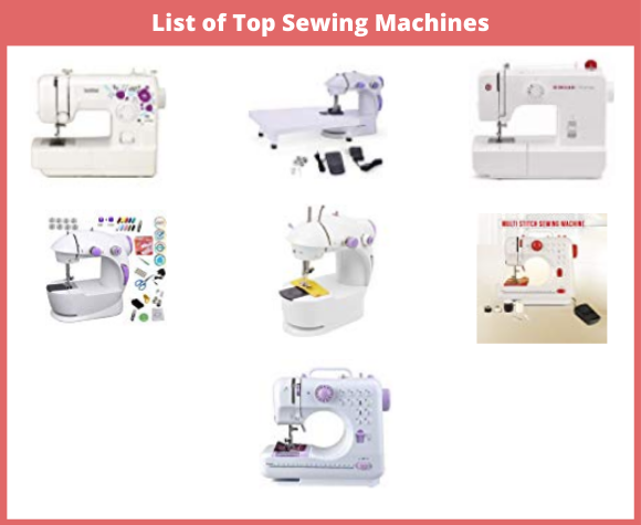 List of Top Sewing Machines