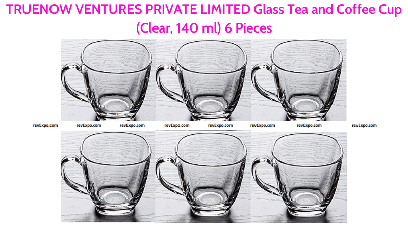 TRUENOW VENTURES Glass Tea and Coffee Cup