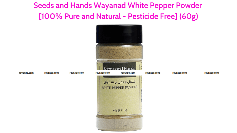 Seeds and Hands Wayanad White Pepper Powder Pesticide Free
