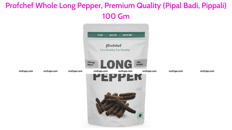 Profchef Premium Quality Whole Long Pepper 100 Gm
