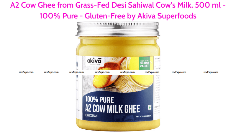 A2 Cow Ghee from Grass-Fed Desi Sahiwal Cow's Milk 500 ml by Akiva Superfoods