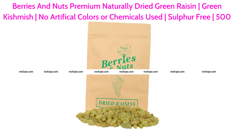Berries And Nuts Naturally Dried Green Raisins