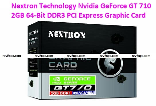 Nextron Technology Nvidia GeForce GT 710 2GB 64-Bit DDR3 PCI Express Graphic Card with 3D Accelerator/Silent Cooling/HeatSink with Fan