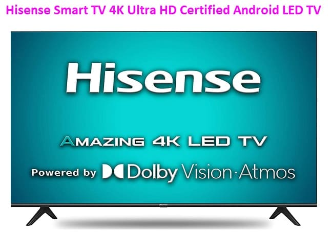 Hisense best 43-inch Smart TV 4K Ultra HD Smart Certified Android LED TV 43A71F with Dolby Vision and Atmos