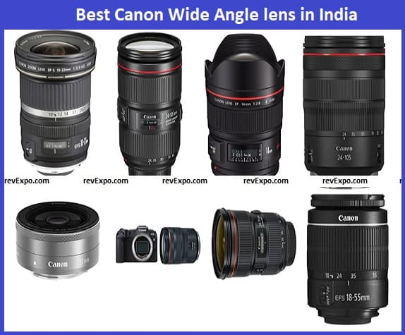Best Canon Wide Angle lens in India