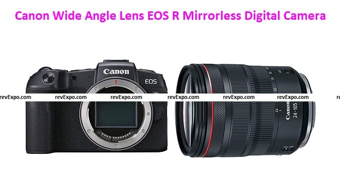 Canon Wide Angle Lens EOS R Mirrorless Digital Camera with 24-105mm