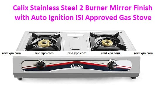 Calix Stainless Steel 2 Burner Mirror Finish with Auto Ignition ISI Approved Gas Stove