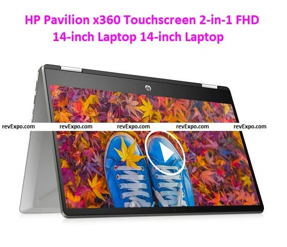HP Pavilion x360 Touchscreen 2-in-1 FHD 14-inch Laptop 14-inch Laptop