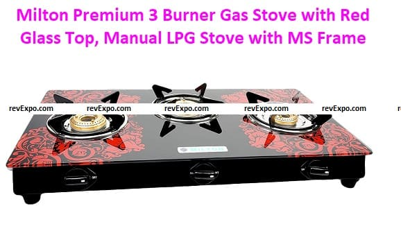 Milton Premium 3 Burner Gas Stove with Red Glass Top, Manual LPG Stove with MS Frame